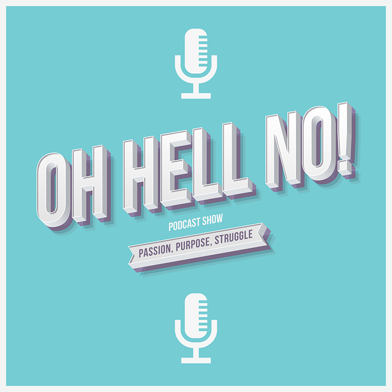 Oh Hell No Podcast